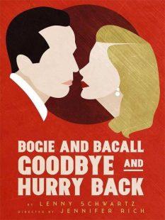 Bogart & Bacall: Goodbye & Hurry Back